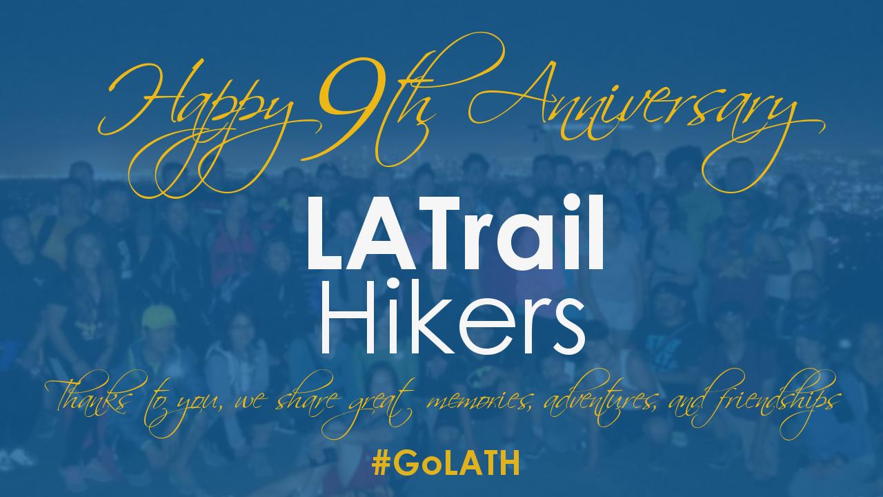 Happy 9th Anniversary Lath La Trail Hikers